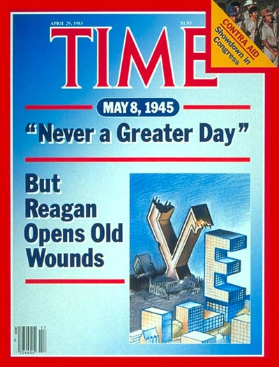 TIME Magazine Cover: V. E. Day: 40th Anniversary -- Apr. 29, 1985