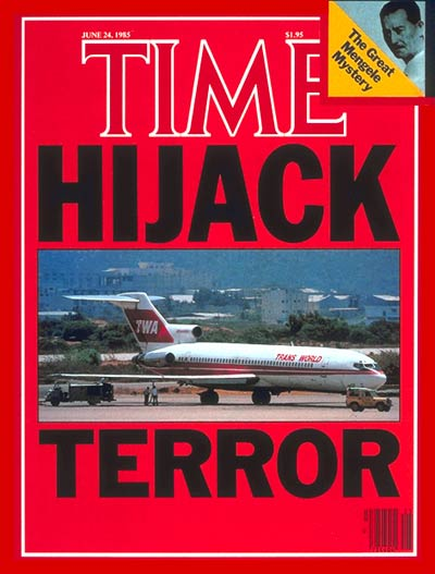 TIME Magazine Cover: Hijacked: TWA Flight 847 -- June 24, 1985