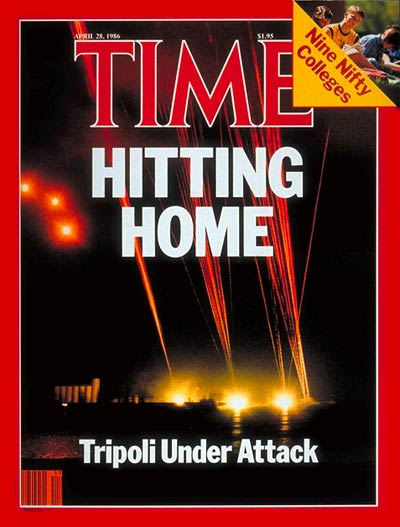 TIME Magazine Cover: Tripoli Under Attack -- Apr. 28, 1986