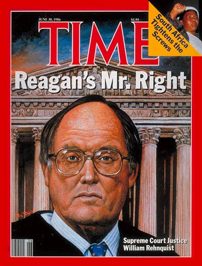 TIME Magazine Cover: William Rehnquist -- June 30, 1986