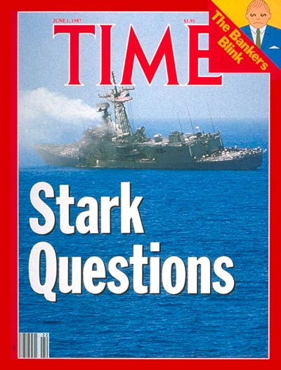 TIME Magazine Cover: The 'U.S.S. Stark' -- June 1, 1987