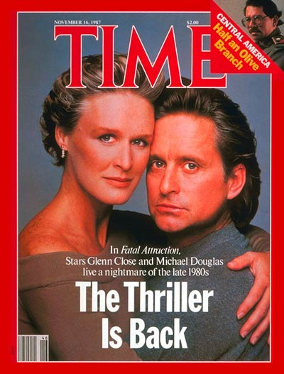 TIME Magazine Cover: Glenn Close & Michael Douglas -- Nov. 16, 1987