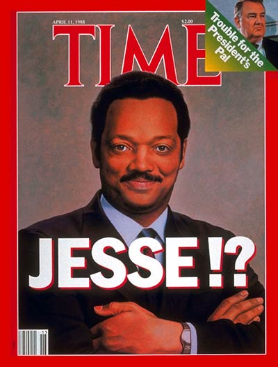 TIME Magazine Cover: Jessie Jackson -- Apr. 11, 1988