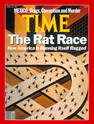 TIME Magazine Cover: America's Rat Race -- Apr. 24, 1989