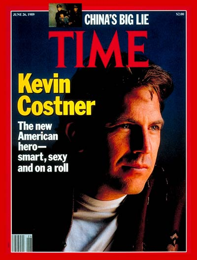 TIME Magazine Cover: Kevin Costner -- June 26, 1989