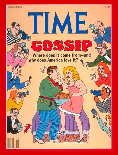 TIME Magazine Cover: Gossip -- Mar. 5, 1990
