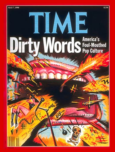 TIME Magazine Cover: Foul-Mouthed Pop Culture -- May 7, 1990