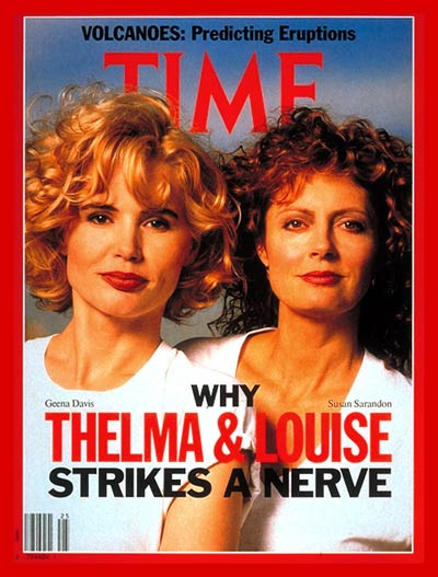 TIME Magazine Cover: Geena Davis & Susan Sarandon -- June 24, 1991