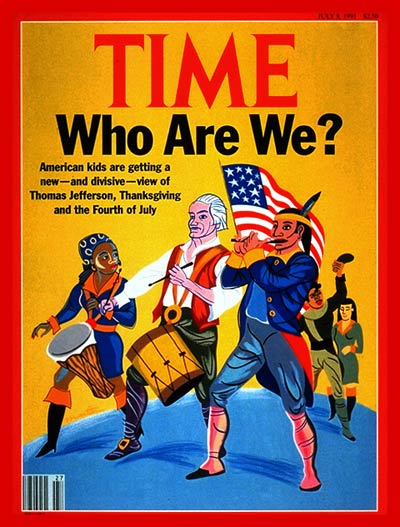 TIME Magazine Cover: Who Are Americans? -- July 8, 1991