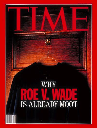TIME Magazine Cover: Roe V. Wade -- May 4, 1992
