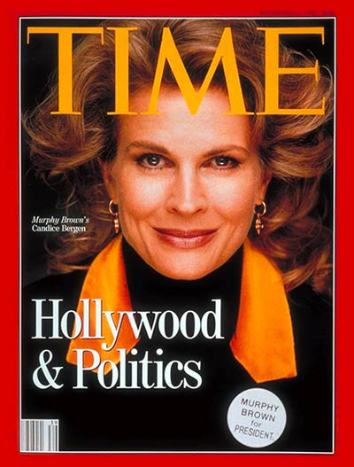 Hollywood & Politics: Actress Candice Bergen as Murphy Brown