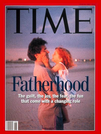 TIME Magazine Cover: Fatherhood -- June 28, 1993