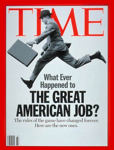 What ever happened to the Great American Job?