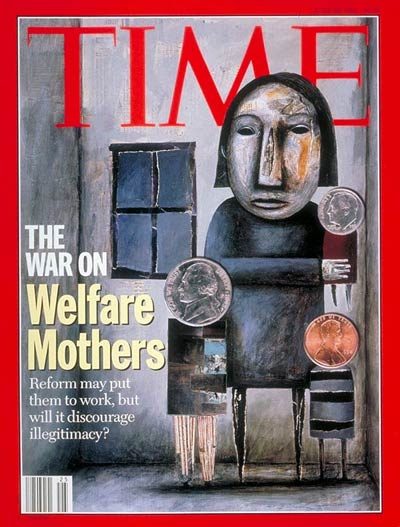 The War on Welfare Mothers