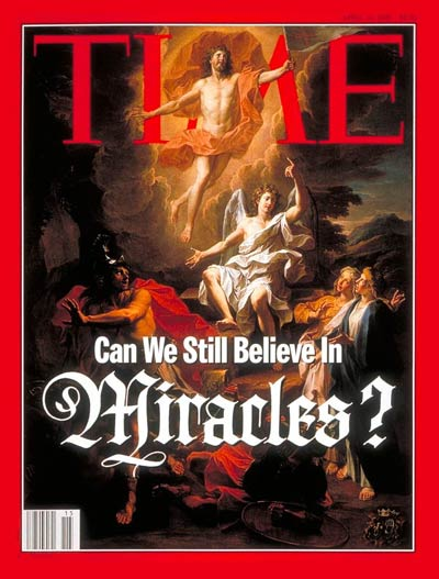 Can we still believe in Miracles?  Credit: The Resurrection by Noel Coypel-Musee des Beaux Arts, Rennes-Giraudon/Art Resource, NY. Calligraphy for TIME by Karen Gorst