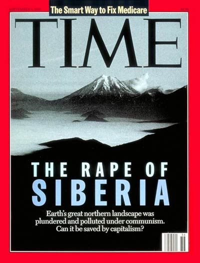 TIME Magazine Cover: The Rape of Siberia -- Sep. 4, 1995