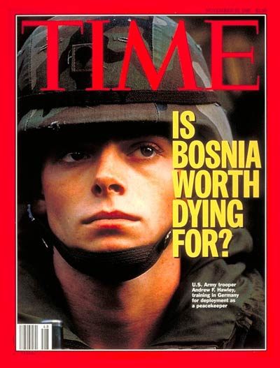 Is Bosnia worth dying for? Photograph for TIME by Regis Bossu-SYGMA.