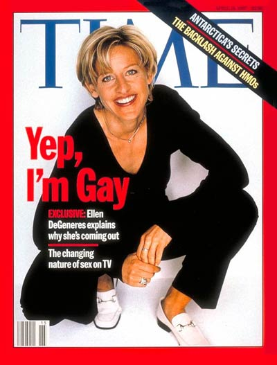 Actress/comedian Ellen DeGeneres announcing to the world 'Yep, I'm Gay.'
