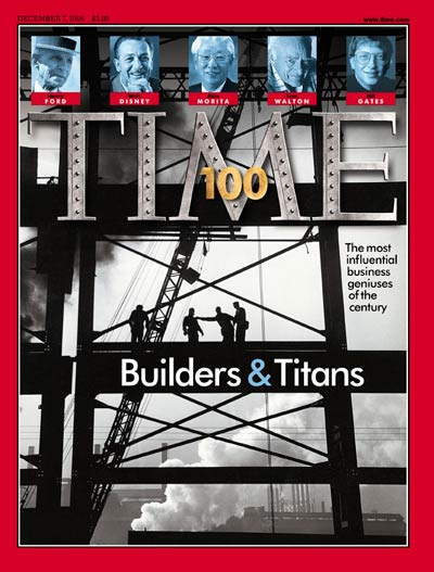 TIME Magazine Cover: TIME 100: Builders & Titans -- Dec. 7, 1998