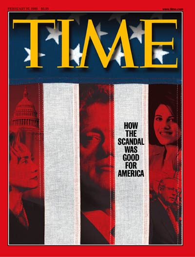 TIME Magazine Cover: The Clinton/Lewinsky Scandal -- Feb. 22, 1999