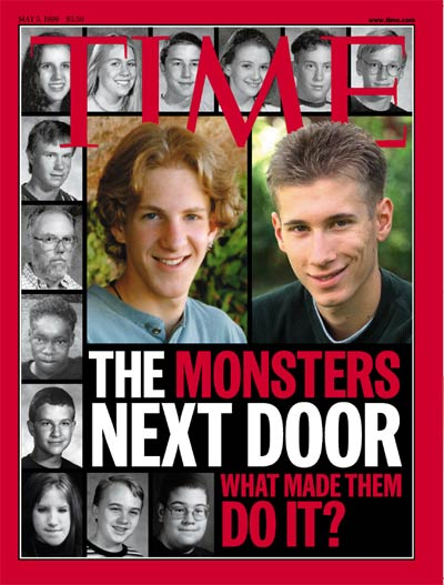 The Monsters Next Door.' Colombine H.S. shooting suspect Dylan Klebold ctsy  Brian Maass-KCNC-TV, suspect Eric Harris from Sygma. Photographs  victims from AP (2); Glenn Asakawa-ROCKY MOUNTAIN NEWS/Sygma (1); ROCKY MOUNTAIN NEWS/Sygma (1).