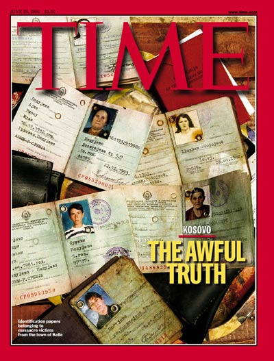 TIME Magazine Cover: Kosovo: The Awful Truth -- June 28, 1999