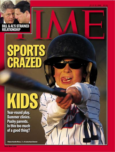 TIME Magazine Cover: Sports-Crazed Kids -- July 12, 1999