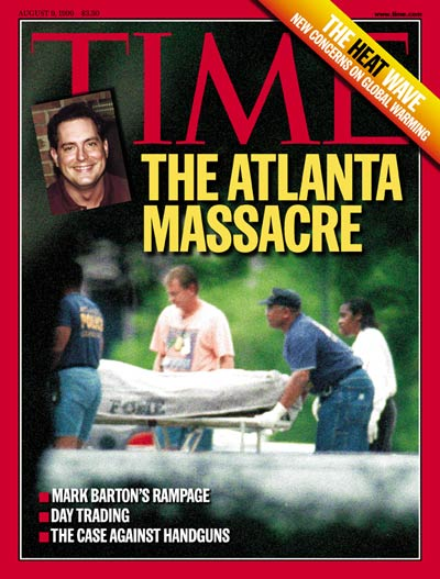 TIME Magazine Cover: The Atlanta Massacre -- Aug. 9, 1999