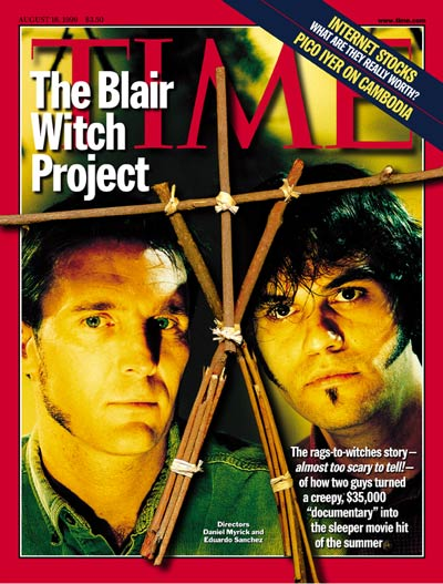 TIME Magazine Cover: The Blair Witch Project -- Aug. 16, 1999