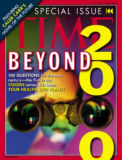 TIME Magazine Cover: Beyond 2000 -- Nov. 8, 1999