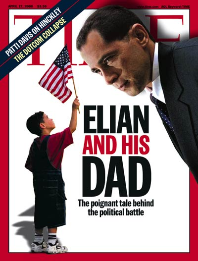 TIME Magazine Cover: Elian & Juan Miguel Gonzalez -- Apr. 17, 2000