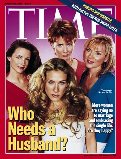 TIME Magazine Cover: Sex and the City -- Aug. 28, 2000