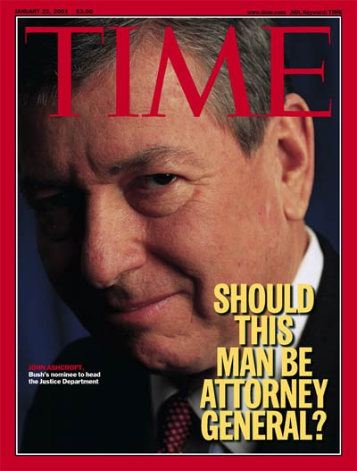 TIME Magazine Cover: John Ashcroft -- Jan. 22, 2001