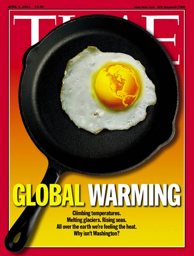 TIME Magazine Cover: Global Warming -- Apr. 9, 2001