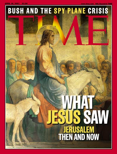 TIME Magazine Cover: Jerusalem: Then & Now -- Apr. 16, 2001