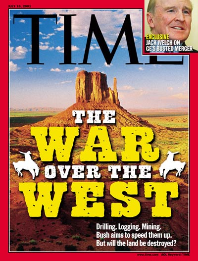 TIME Magazine Cover: War Over the West -- July 16, 2001