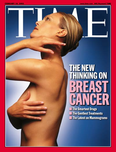 The New Thinking on Breast Cancer: The Smartest Drugs --The Gentlest Treatments --The Latest on Mammograms