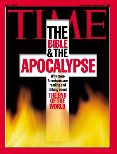 TIME Magazine Cover: The Bible &amp; The Apocalypse -- July 1, 2002