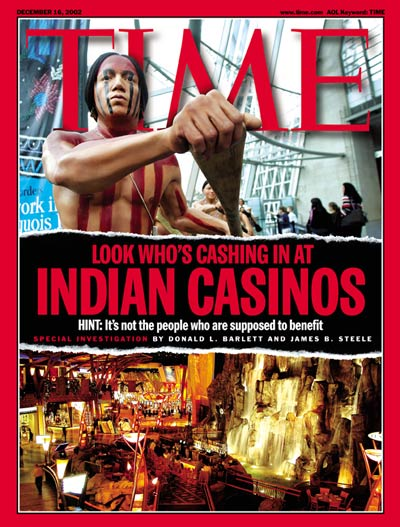 Indian Casinos, Special Investigation by Donald L. Barlett and James B. Steele. Photographs by Mario Tama/Getty Images.