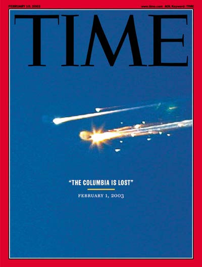 The Columbia Is Lost' Tragic destruction of the space shuttle Columbia shortly after reentry.