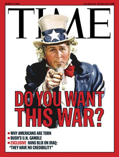Do You Want This War? with President George W. Bush as Uncle Sam.