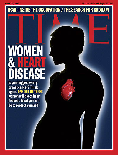 TIME Magazine Cover: Women and Heart Disease -- Apr. 28, 2003