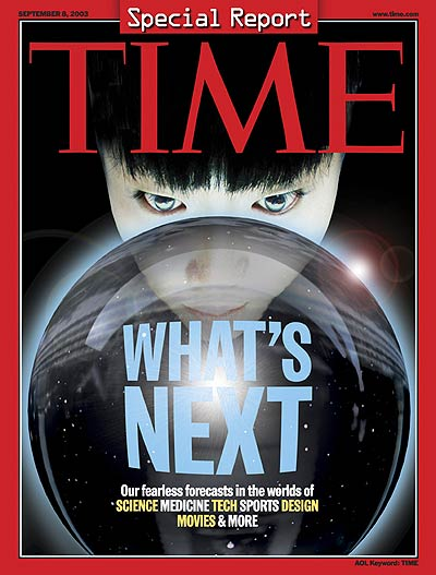 TIME Magazine Cover: What's Next? -- Sep. 8, 2003