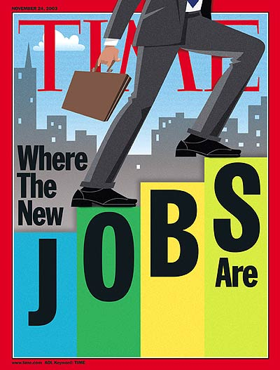 TIME Magazine Cover: Where the New Jobs Are -- Nov. 24, 2003