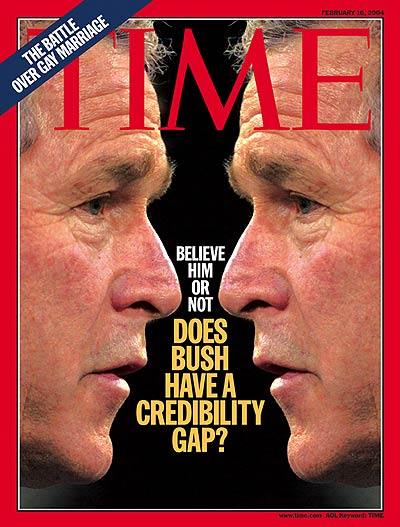 'Does Bush Have a Credibility Gap?'  Photograph of President George W. Bush by Alex Wong-Getty Images.
