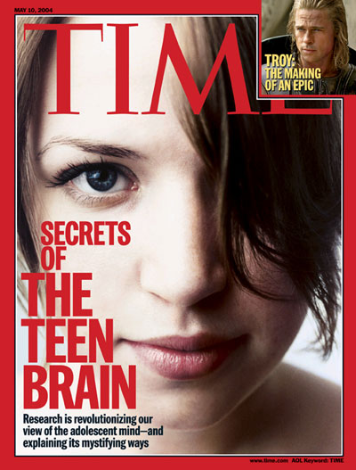 TIME Magazine Cover: Secrets of the Teen Brain -- May 10, 2004