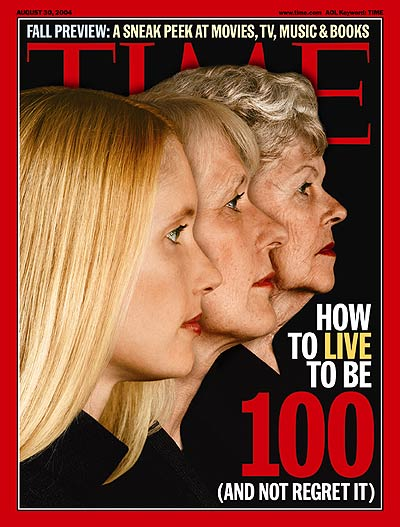 TIME Magazine Cover: How to Live to Be 100 -- Aug. 30, 2004