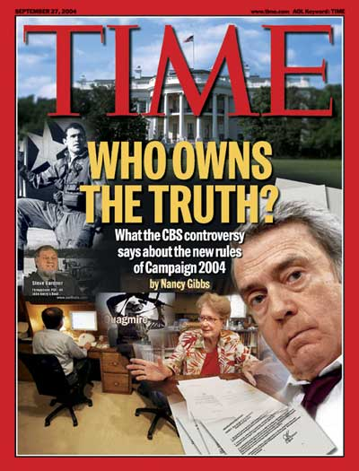 TIME Magazine Cover: Who Owns The Truth ? -- Sep. 27, 2004