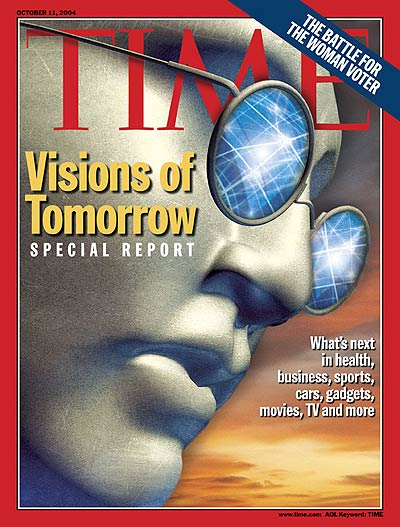 TIME Magazine Cover: Visions of Tomorrow -- Oct. 11, 2004