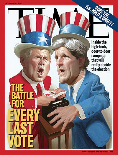 TIME Magazine Cover: The Battle for Every Last Vote -- Oct. 18, 2004